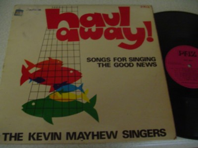 KEVIN MAYHEW - HAUL AWAY - PAZ RECORDS { 1131