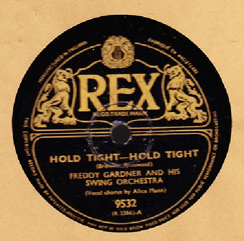Freddy Gardner - Hold Tight Hold Tight - Rex 9532