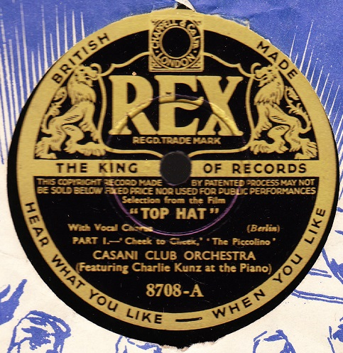 Charlie Kunz & Cassini Club Orchestra - Top Hat - Rex 8708