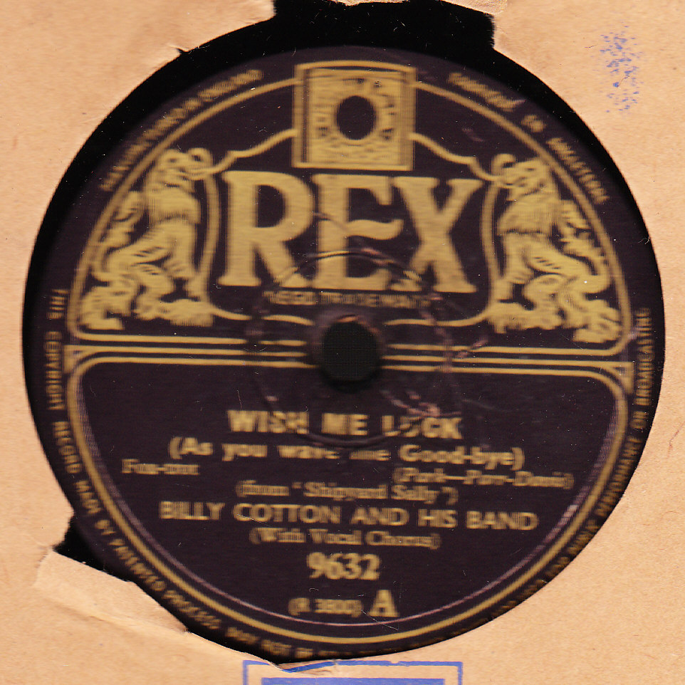 Billy Cotton - Wish me Luck - Rex 9632