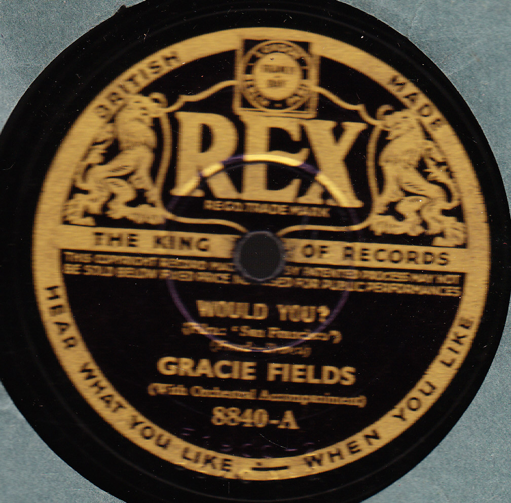 Gracie Fields - Would You - Rex 8840 UK