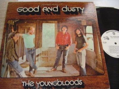 THE YOUNGBLOODS - GOOD & DUSTY - WARNER { AF 651