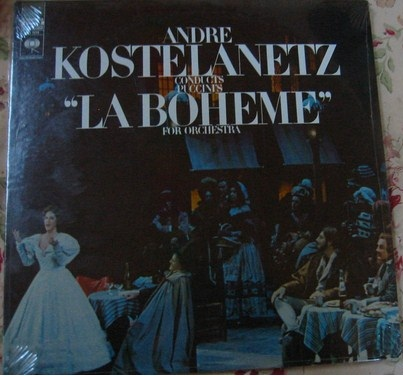 Puccini - La Boheme - Kostelanetz - Columbia Sealed 1960s USA - Click Image to Close