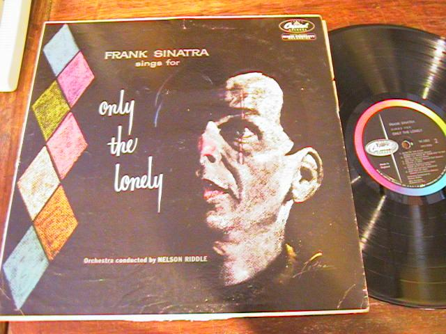 FRANK SINATRA - ONLY the LONLEY - CAPITOL - { 85