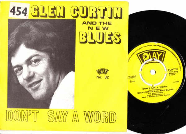 PLAY 032 - Glen Curtin & the New Blues - dont say a word P/S