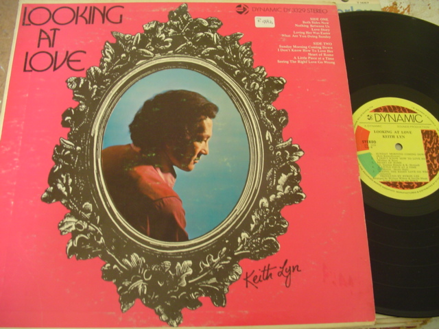KEITH LYN - LOOKING AT LOVE - DYNAMIC RECORDS
