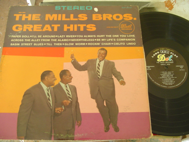 MILLS BROTHERS - GREAT HITS - DOT STEREO