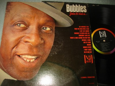 BUBBLES - JOHN W. THAT IS - VEE JAY { J 1139