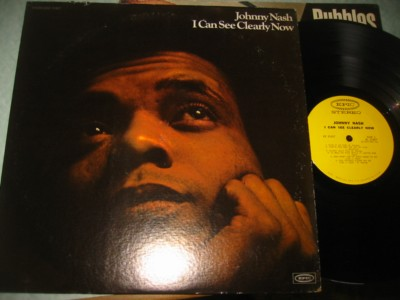 JOHNNY NASH - I CAN SEE CLEARLY NOW - EPIC { J 1140