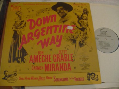 DOWN ARGENTINE WAY - AMECHE GRABLE - { 370