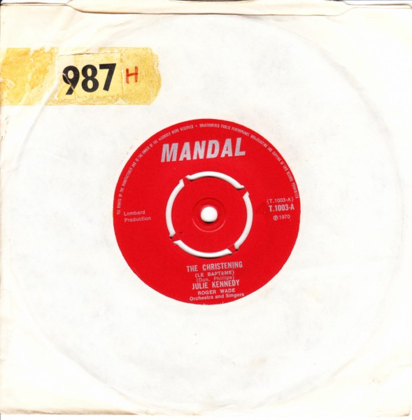 Julie Kennedy - The Christening - Mandal T.1003 UK 1970