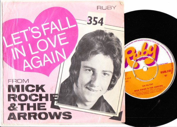 RUB 145 - Mick Roche & Arrows - Ruby Records P/S