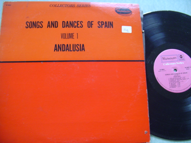 SONGS & DANCES OF SPAIN - ANDALUSIA - WESTMINSTER