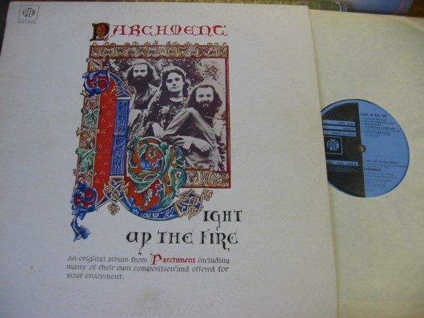 Parchment - Light up the Fire - Pye { Christian 1972 UK }