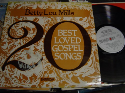 Betty Lou Mills - 20 Best loved Gospel Songs - Sharon 1977