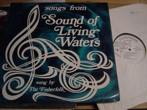 The Fisherfolk - Sound of Living Waters - Celebration 1974