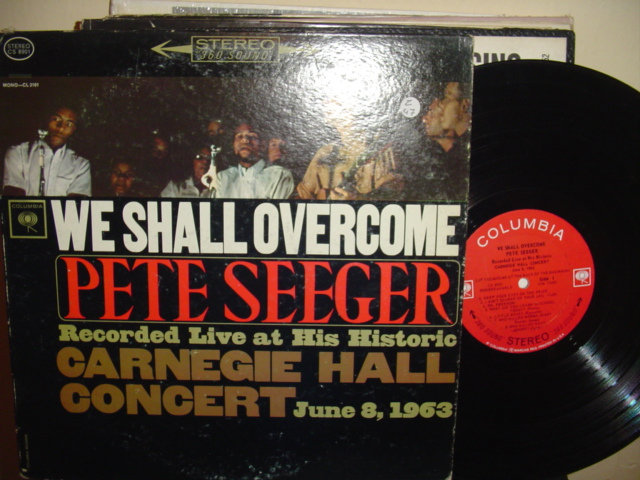 PETE SEEGER - WE SHALL OVERCOME - COLUMBIA { Z 47